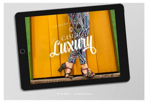Campanhas de Trintee: Casual Luxury