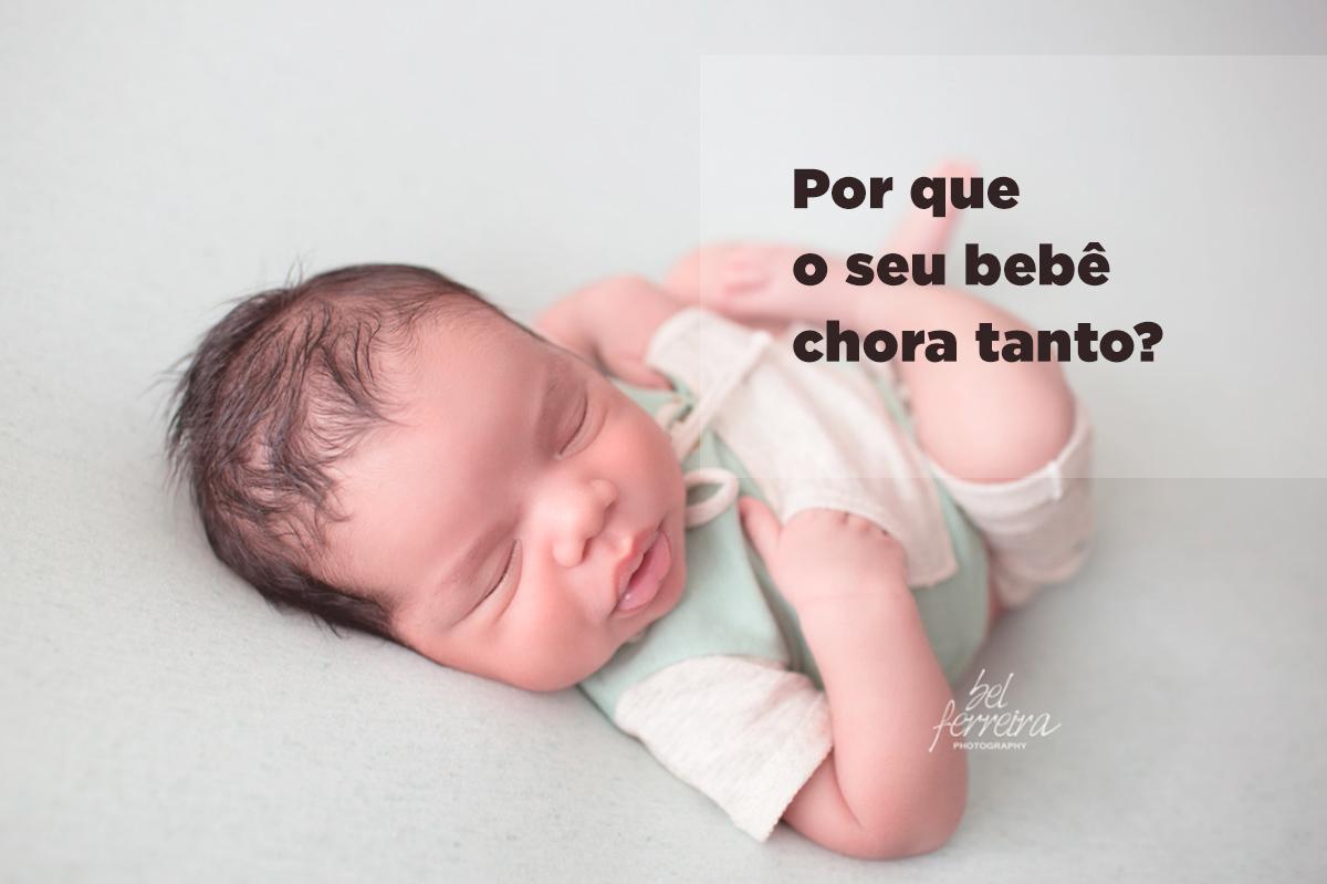 Imagem capa - Por que o seu bebê chora tanto? por Bel Ferreira