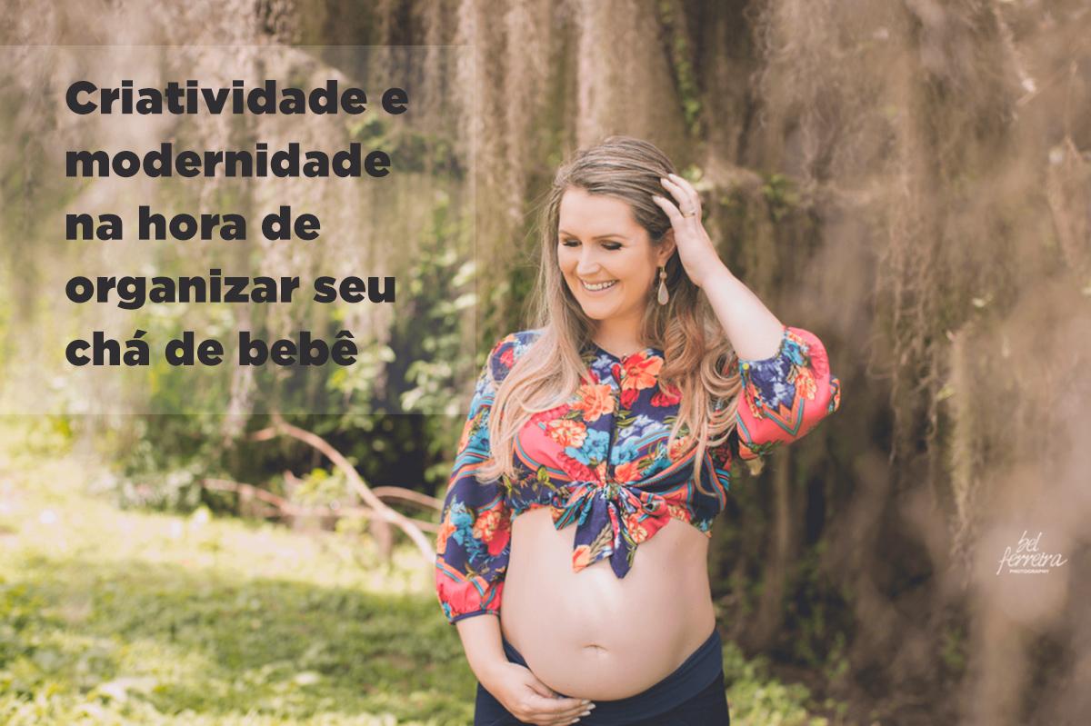 Imagem capa - Criatividade e modernidade na hora de organizar seu chá de bebê por Bel Ferreira