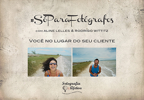 Projeto #SóParaFotógrafos de Projeto #SóParaFotógrafos com Aline Lelles e Rodrigo Wittitz