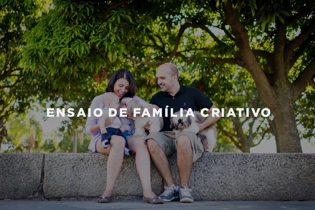 Imagem capa - Ideias criativas para um ensaio de família diferente por Gustavo Medeiros