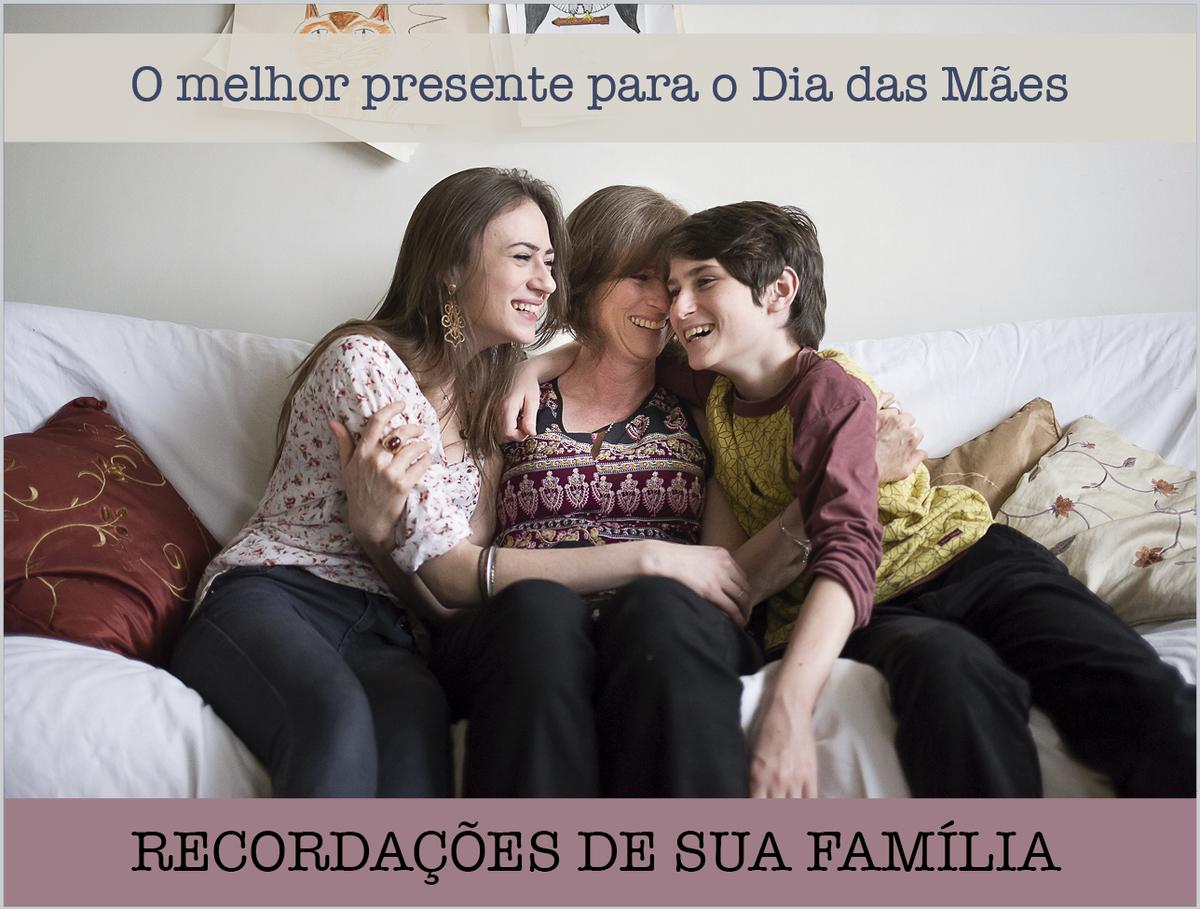 ensaio familia, ensaio de familia, fotografia de familia, fotografia mãe e filhos, dia das mães, presente de dia das mães, presente criativo dia das mães