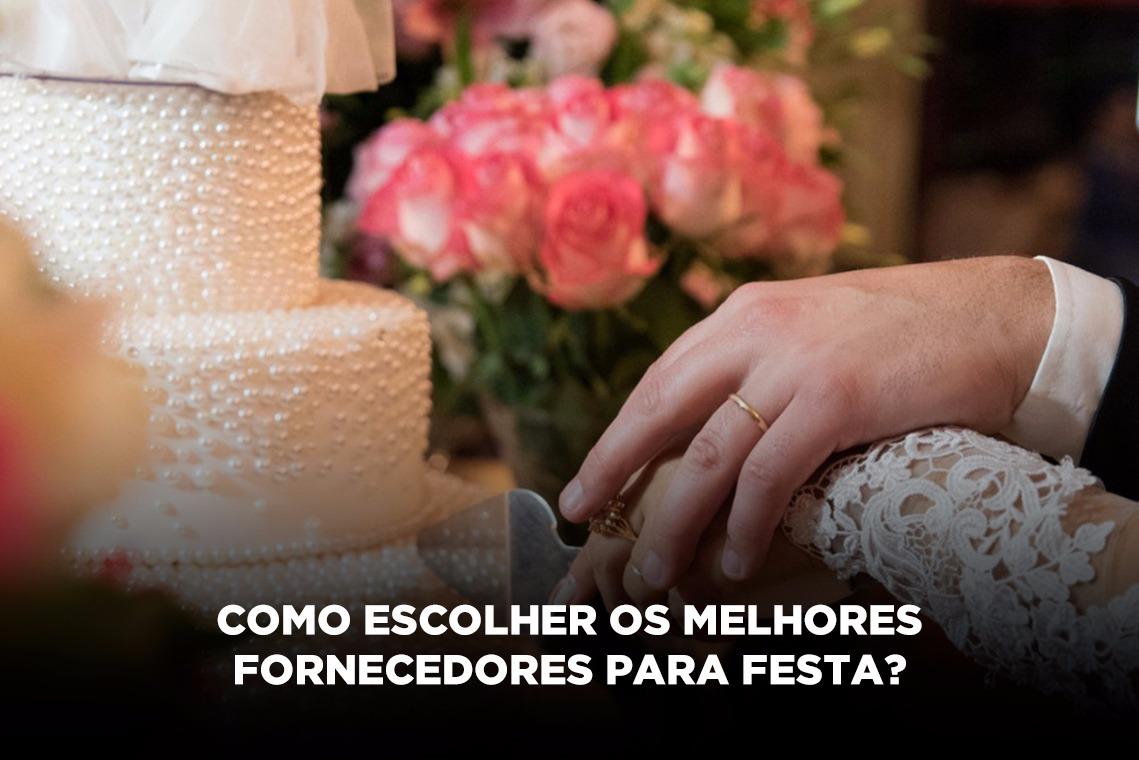 Imagem capa - Como escolher os melhores fornecedores para festa casamento? por Ricardo Bragiato
