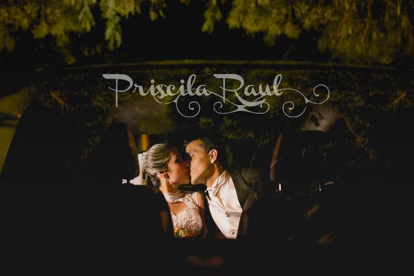 Casamento de Priscila e Raul