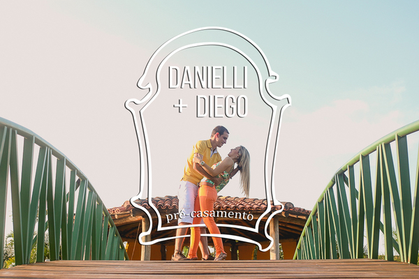 Pré-casamento de Danielli e Diego