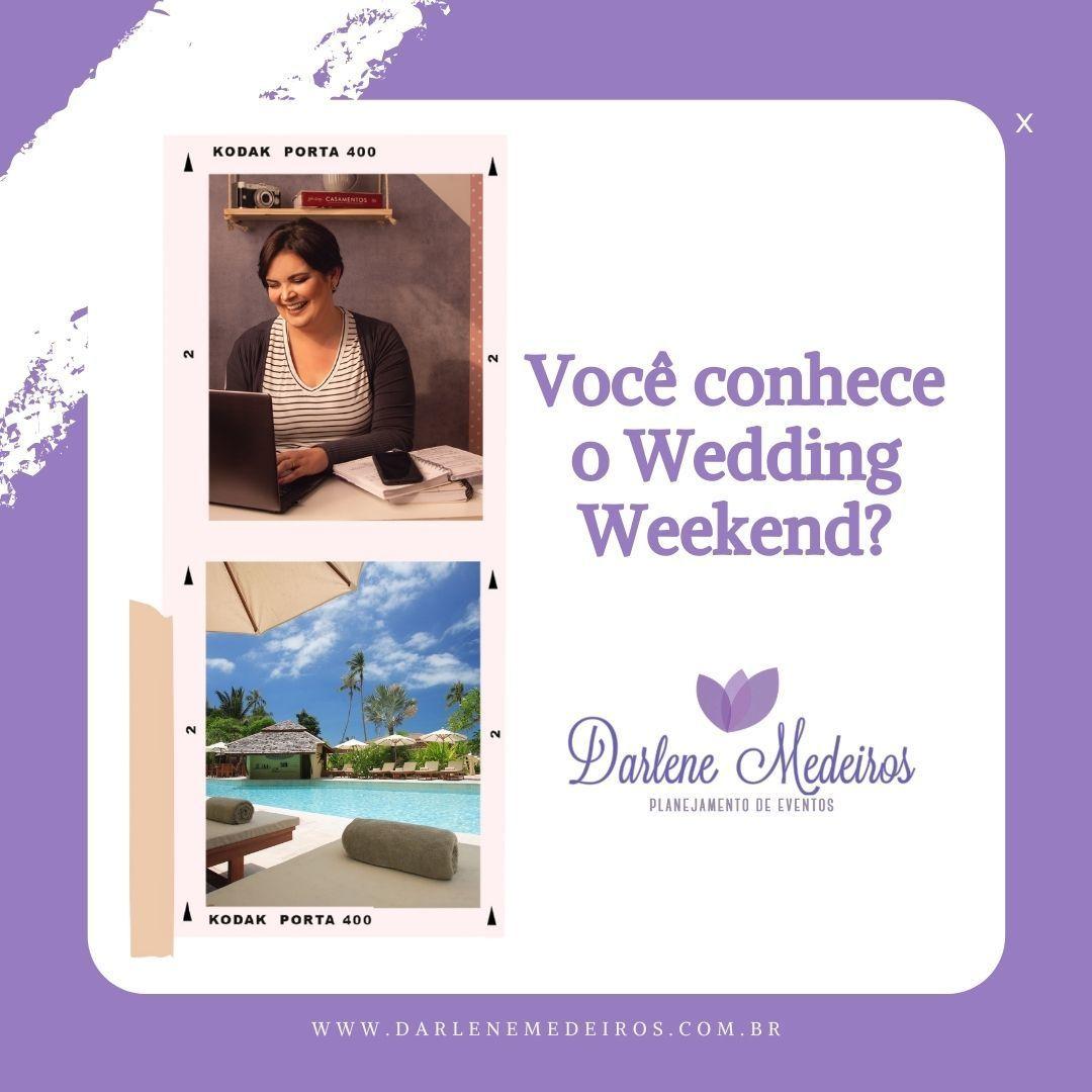 Imagem capa - Wedding Weekend por Darlene Medeiros