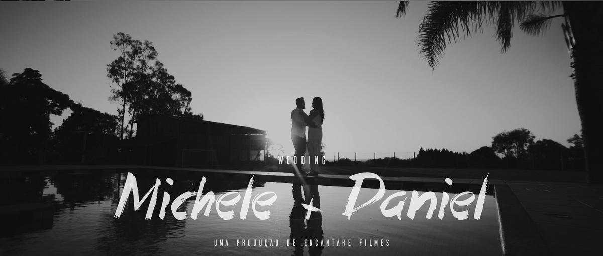 Imagem capa - Wedding | Michele & Daniel | Trailer por Copyright © 2019 - Encantare Filmes