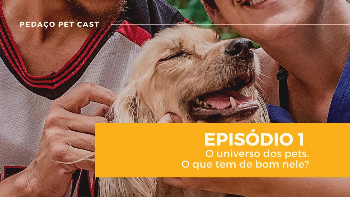 Imagem capa - Pedaço Pet Cast - Venha conhecer o nosso podcast! por Daiane Oliveira