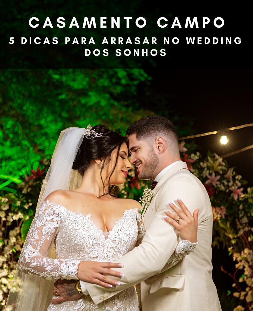 Imagem capa - Casamento no Campo, 5 Dicas para arrasar! por Esterfferson Marques