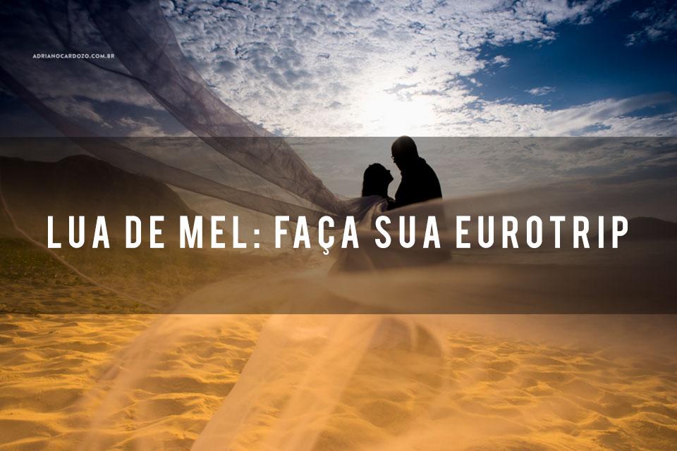 Imagem capa - Lua de mel: faça sua eurotrip por Adriano Cardozo Photographer