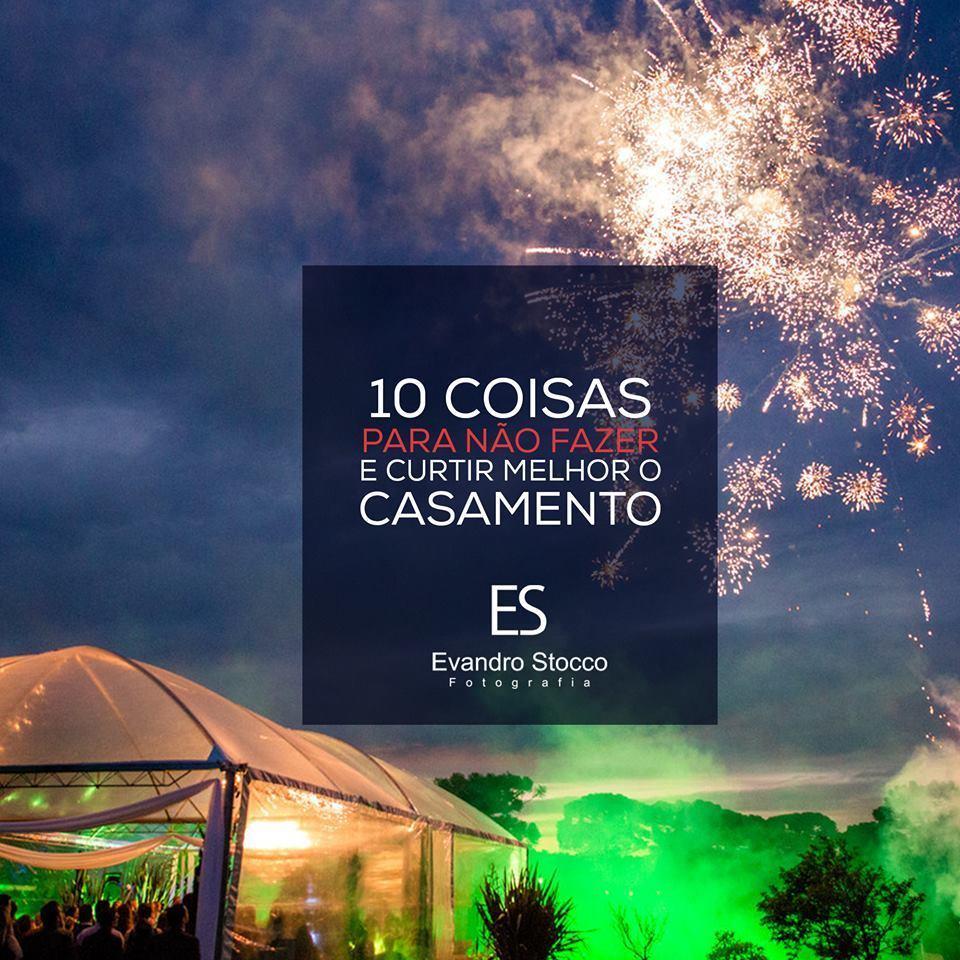 Imagem capa - Aproveite a festa: 10 Coisas Para Não Fazer, e Curtir Melhor o Seu Casamento por Evandro Martello Stocco