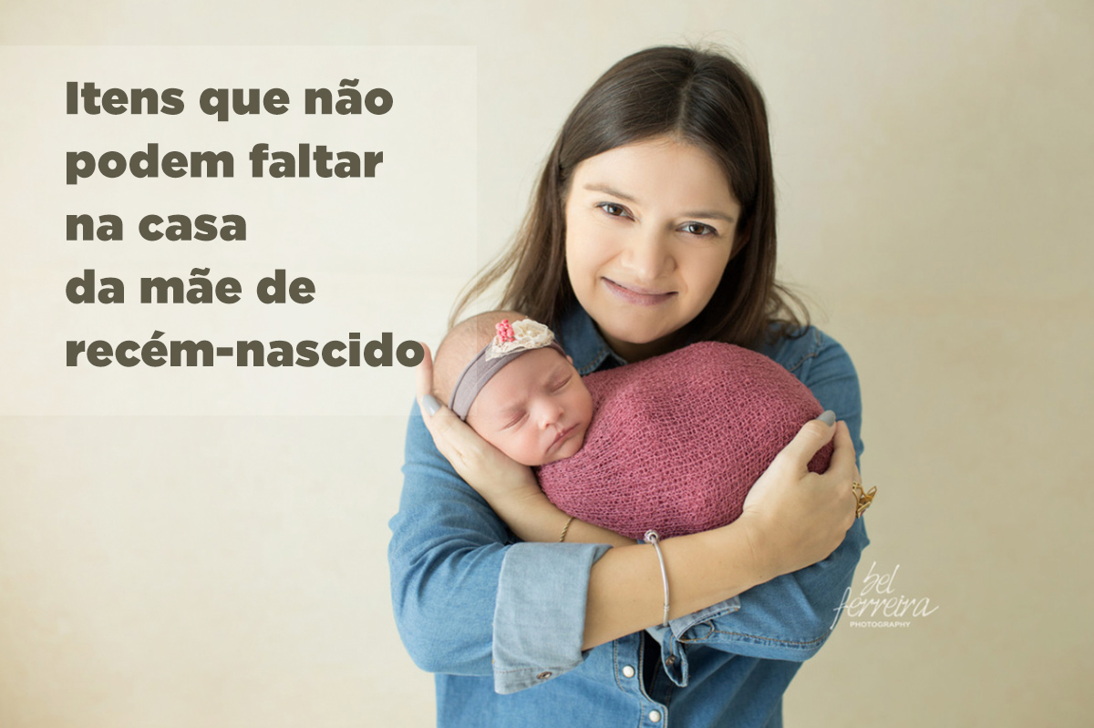 55e1b91f40 Imagem capa - Itens que não podem faltar na casa de um recém-nascido por