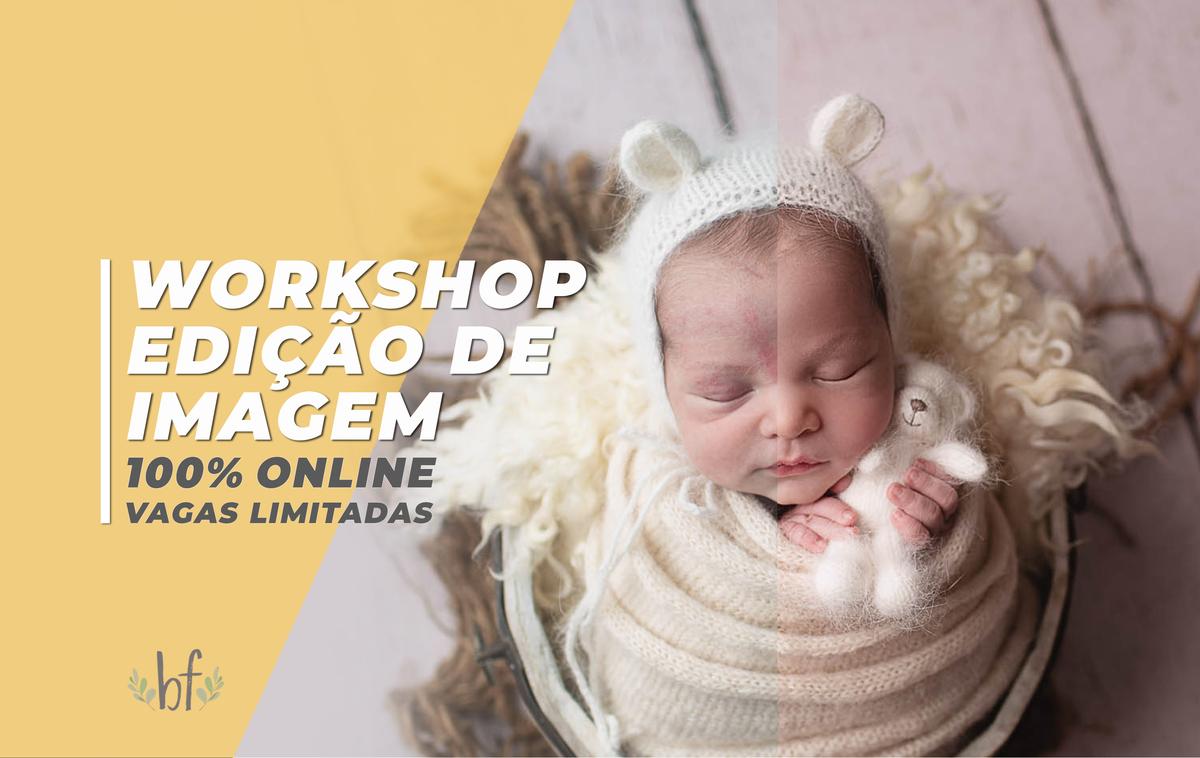 Imagem capa - Workshop de Edição de Imagem (Online) por Bel Ferreira