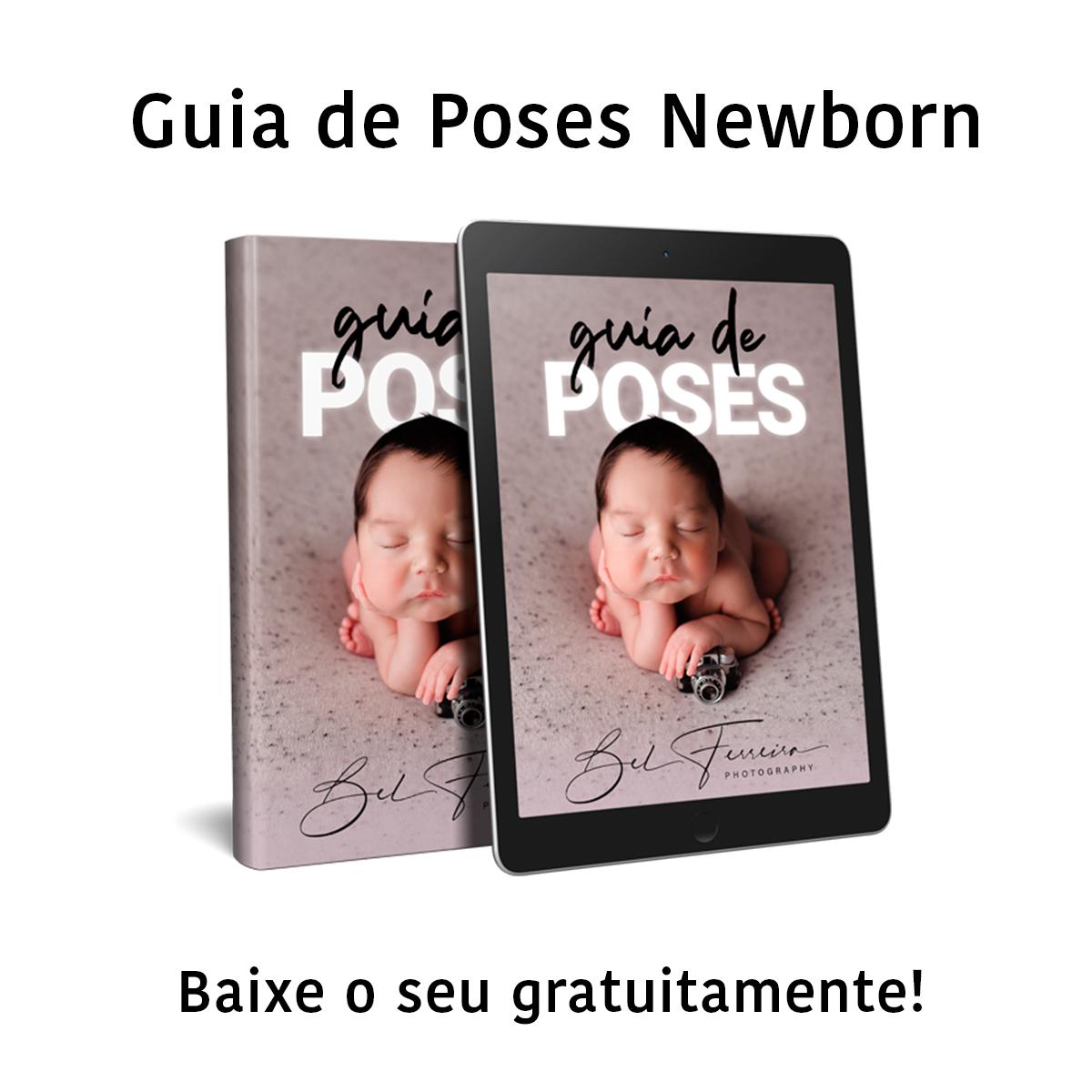 Imagem capa - Guia de Poses Newborn: o que é e como funciona essa ferramenta por Bel Ferreira