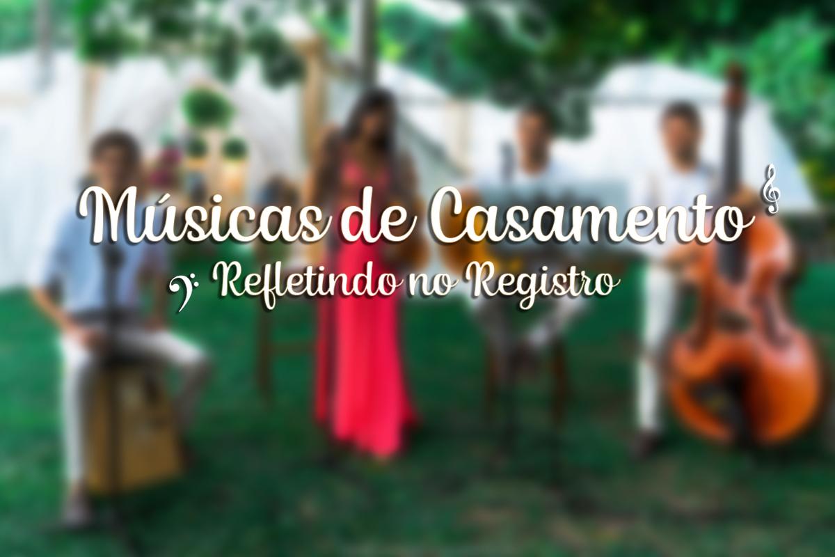 Imagem capa - Músicas de Casamento - Refletindo no Registro por Araras Produtora