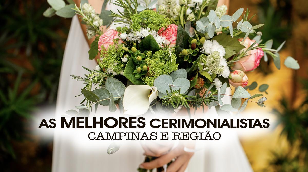 Imagem capa - AS MELHORES CERIMONIALISTAS de CAMPINAS E REGIÃO por Denis Silveira Fotografia