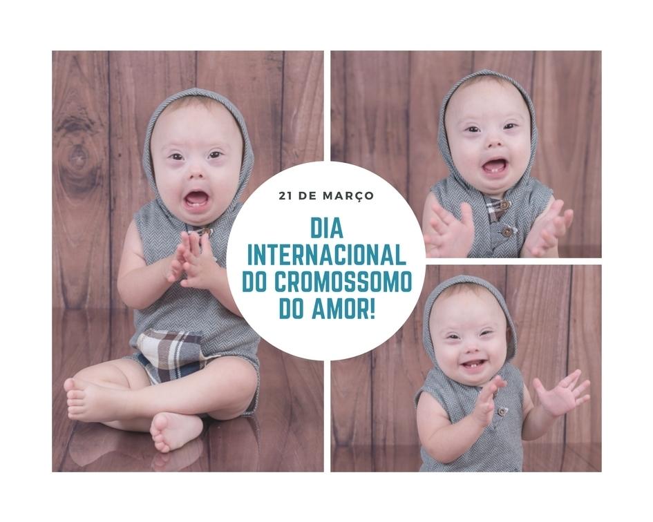 Imagem capa - Dia Internacional da Síndrome de Down - O Cromossomo do Amor. por Karina Brandão