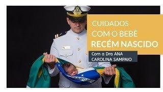 Imagem capa - Cuidados com o bebê recém nascido por Ana Mokarzel