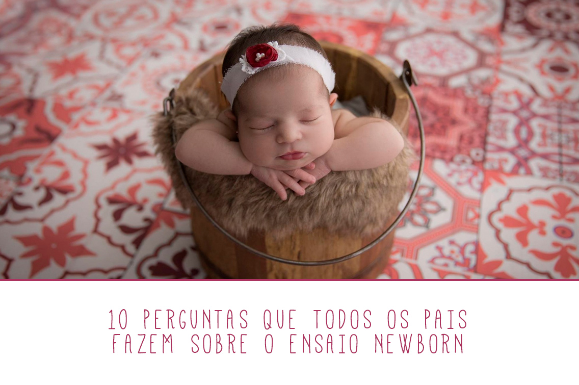 Imagem capa - 10 perguntas que todos os pais fazem sobre o ensaio newborn por Marques' Studio