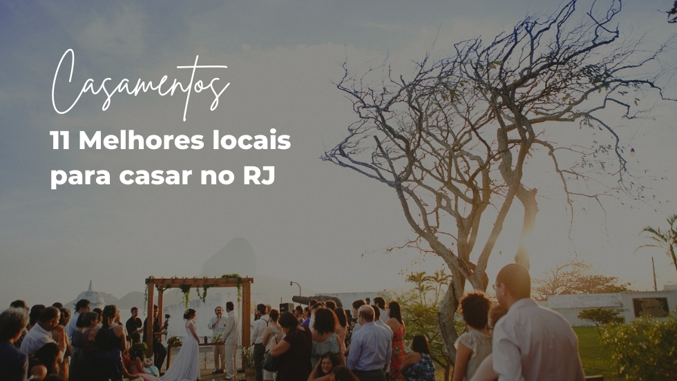 Imagem capa - 11 melhores locais para casar no Rio de Janeiro - RJ por Atelier de Fotografia Afetiva Aline Lelles