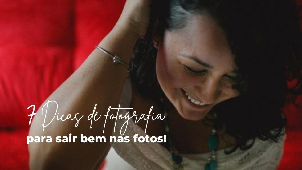 Imagem capa - Confira 7 dicas de fotografia para sair bem nas fotos. Dicas Profissionais por Atelier de Fotografia Afetiva Aline Lelles