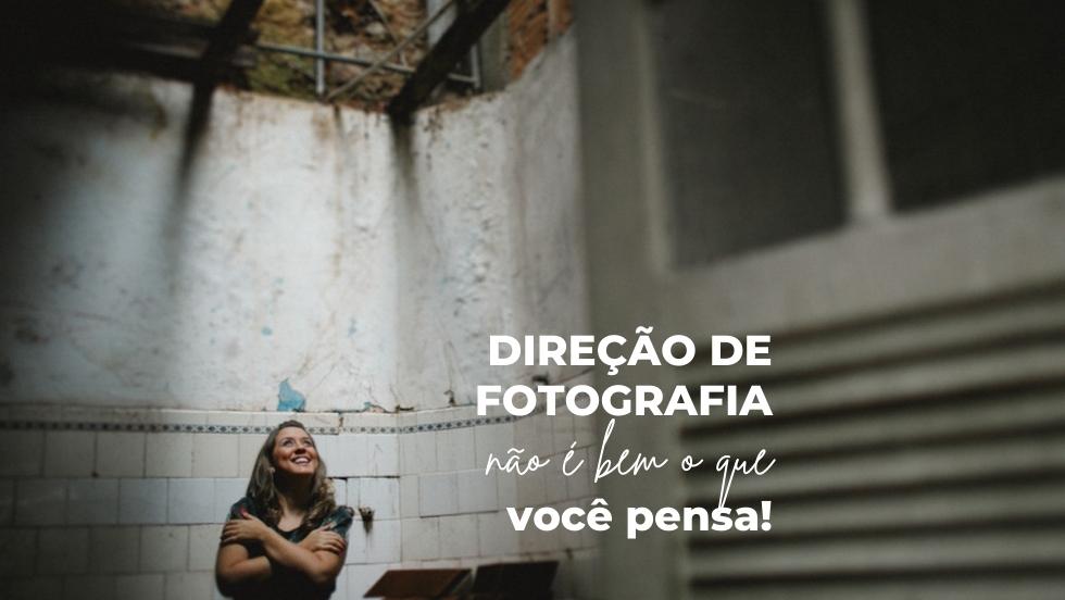 Imagem capa - O que é direção de fotografia? por Aline Lelles, Fotógrafa Afetiva e Mentora | Escola Holística de Fotografia