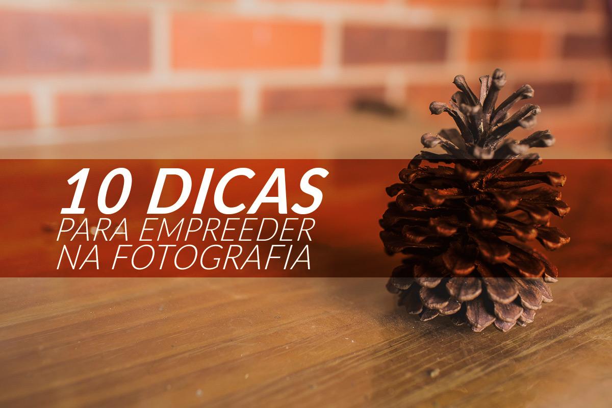 Imagem capa - 10 dicas para empreender seu negócio de fotografia por Rodrigo  G. Roncolato