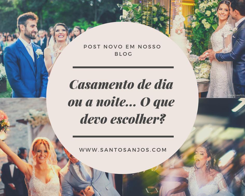 Imagem capa - Casamento de dia ou a noite... O que devo escolher? por Fotografo de Casamento BH-MG/Santos Anjos Fotografias