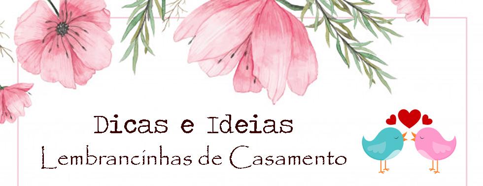 Imagem capa - DICAS E IDEIAS PARA LEMBRANCINHAS DE CASAMENTO por Rosélia Lima
