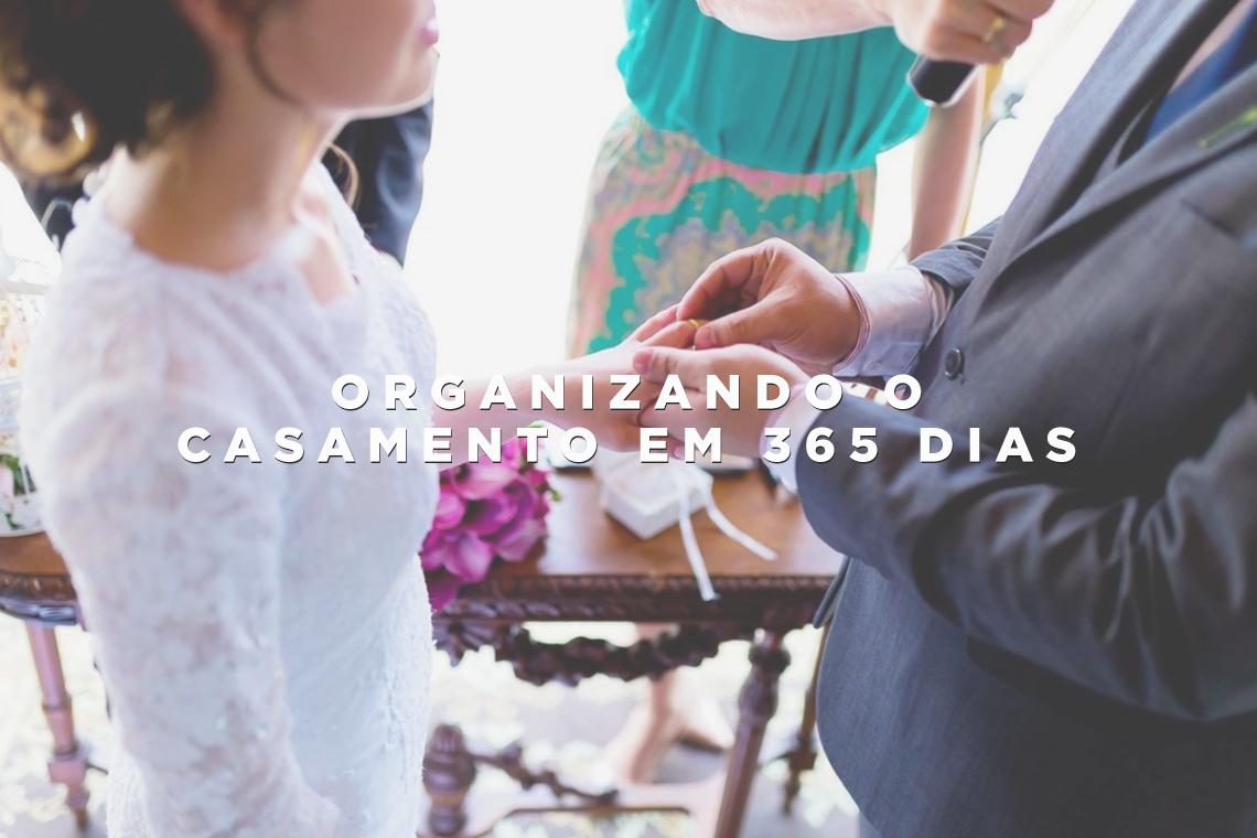 Imagem capa - Organizando o casamento em 365 dias por Wellington Arruda