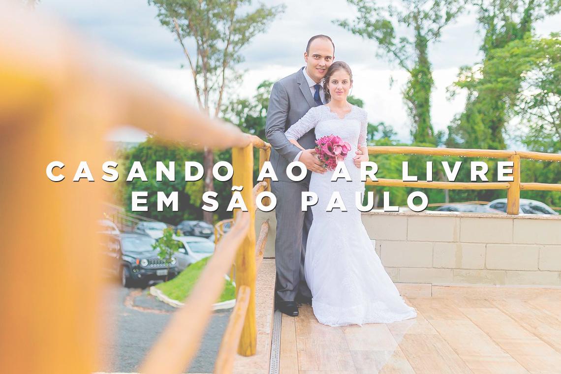 Imagem capa - Casando ao ar livre: melhores lugares do interior de São Paulo por Wellington Arruda