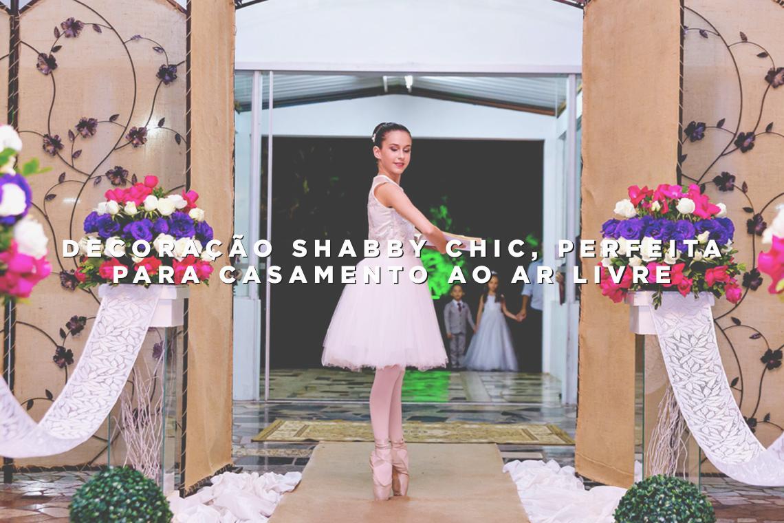 Imagem capa - Decoração Shabby Chic: perfeita para casamento ao ar livre por Wellington Arruda