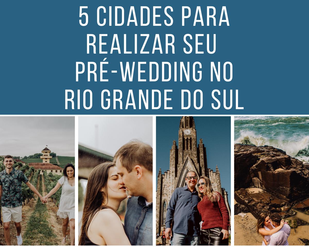 Imagem capa - 5 cidades para realizar seu Pré-Wedding no Rio Grande do Sul por Rafael Hanson