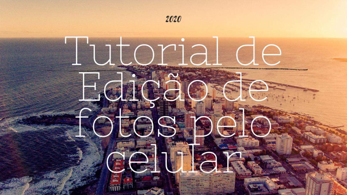 Imagem capa - Editando suas fotos de viagem pelo celular por Rafael Hanson