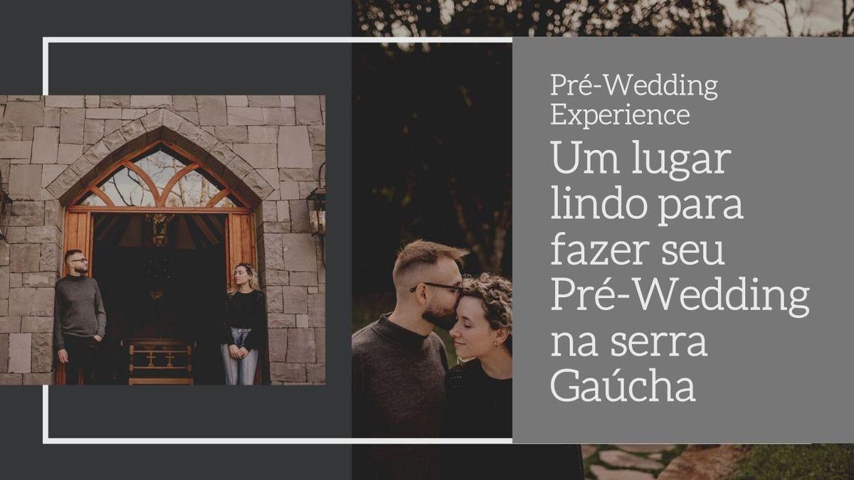 Imagem capa - Um lugar lindo para fazer seu Pré-Wedding na serra Gaúcha por Rafael Hanson