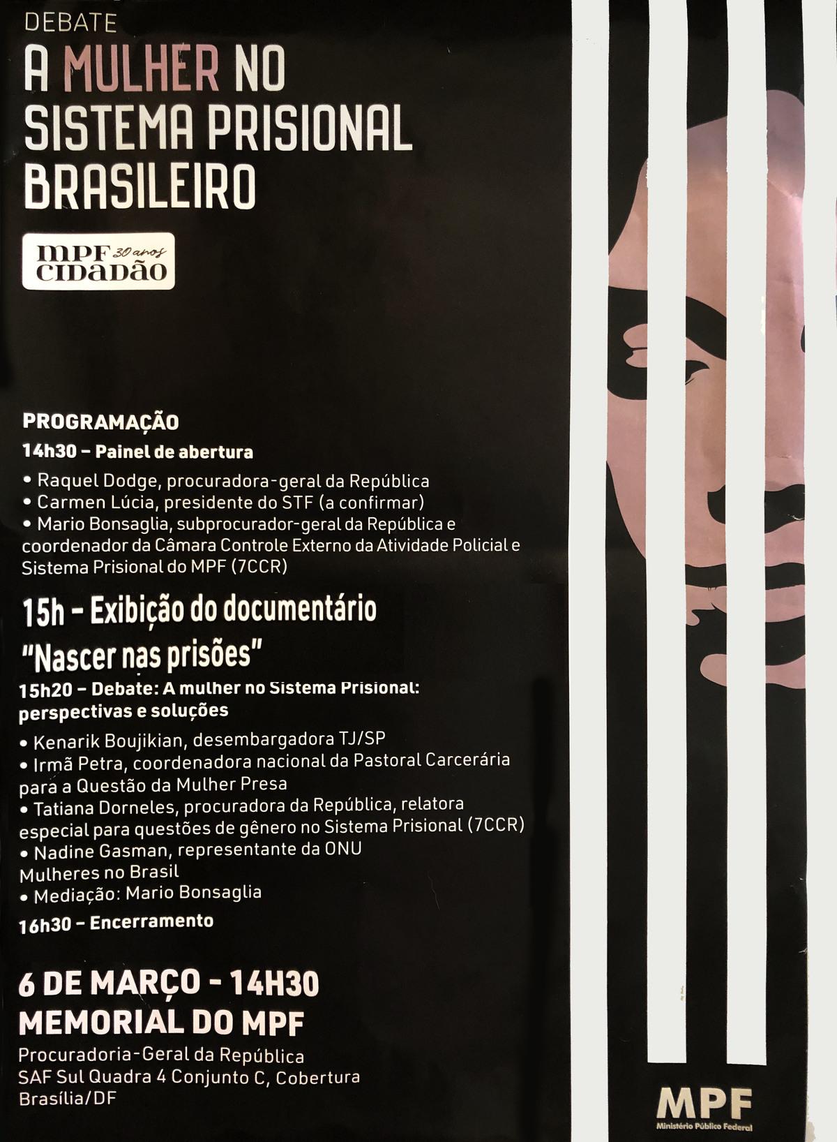 Debate da Procuradoria Geral da República com exibição do documentário Nascer nas Prisões