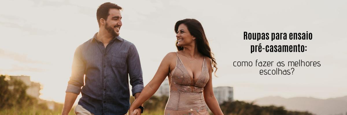 Imagem capa - Roupas para ensaio pré-casamento: como fazer as melhores escolhas? por Ricardo Clavello