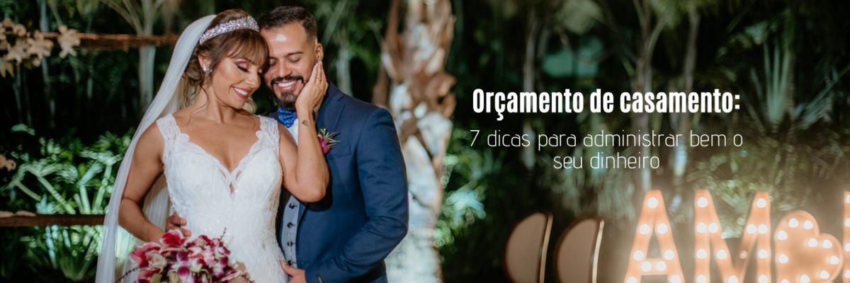Imagem capa - Orçamento de casamento: 7 dicas para administrar bem o seu dinheiro por Ricardo Clavello