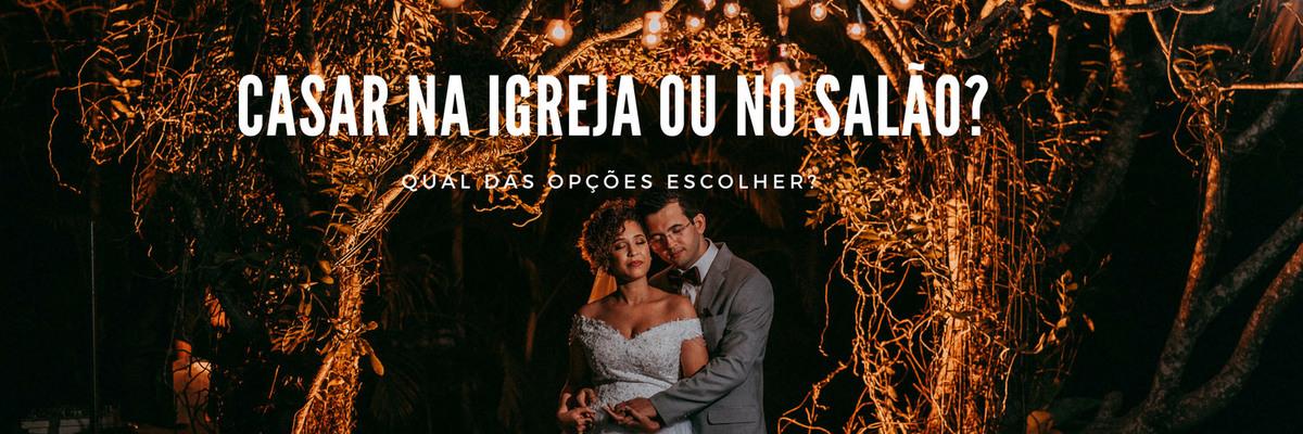 Imagem capa - Casar na igreja ou no local da festa: qual das opções escolher? por Ricardo Clavello