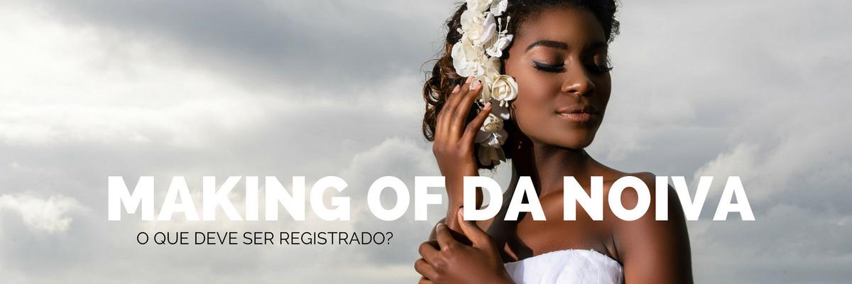 Imagem capa - Making of de casamento: o que deve ser registrado no dia da noiva? por Ricardo Clavello