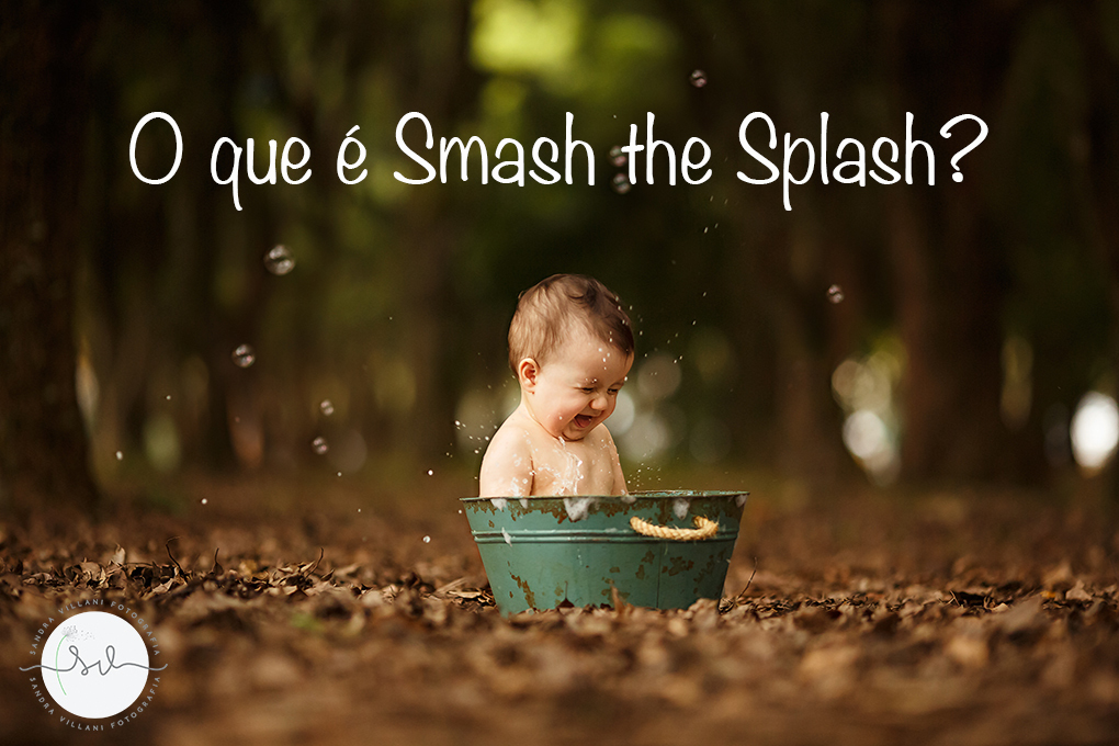 Imagem capa - O que é Smash the Splash? por Sandra Villani Fotografia