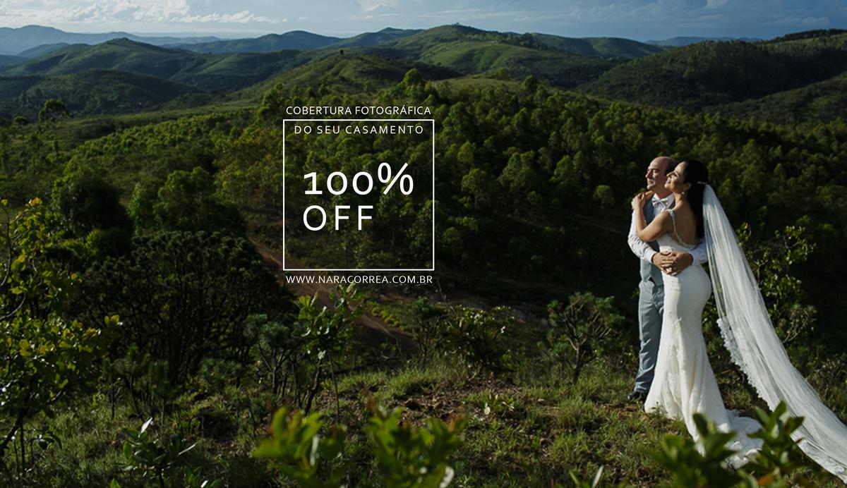 Imagem capa - Casamento 100% OFF* por Sinara Fonseca Corrêa