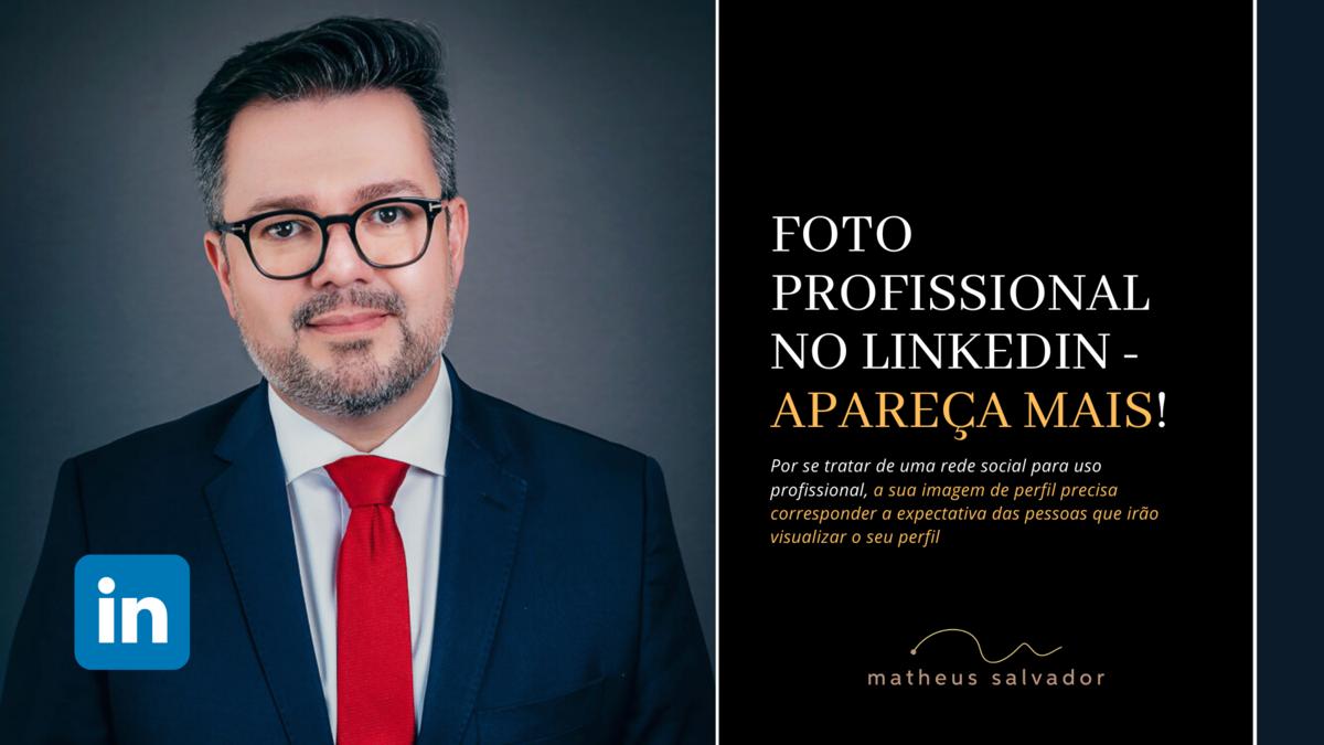 Imagem capa - Foto Profissional no Linkedin - Apareça mais! por Matheus Salvador