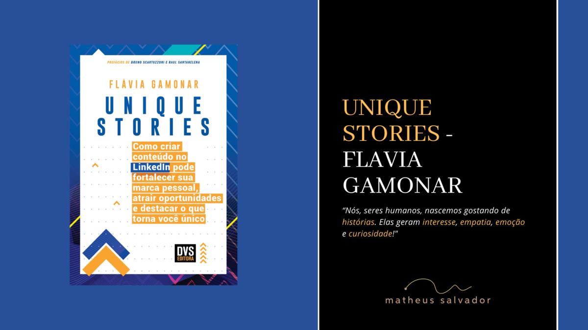 Imagem capa - Unique Stories - Flavia Gamonar por Matheus Salvador