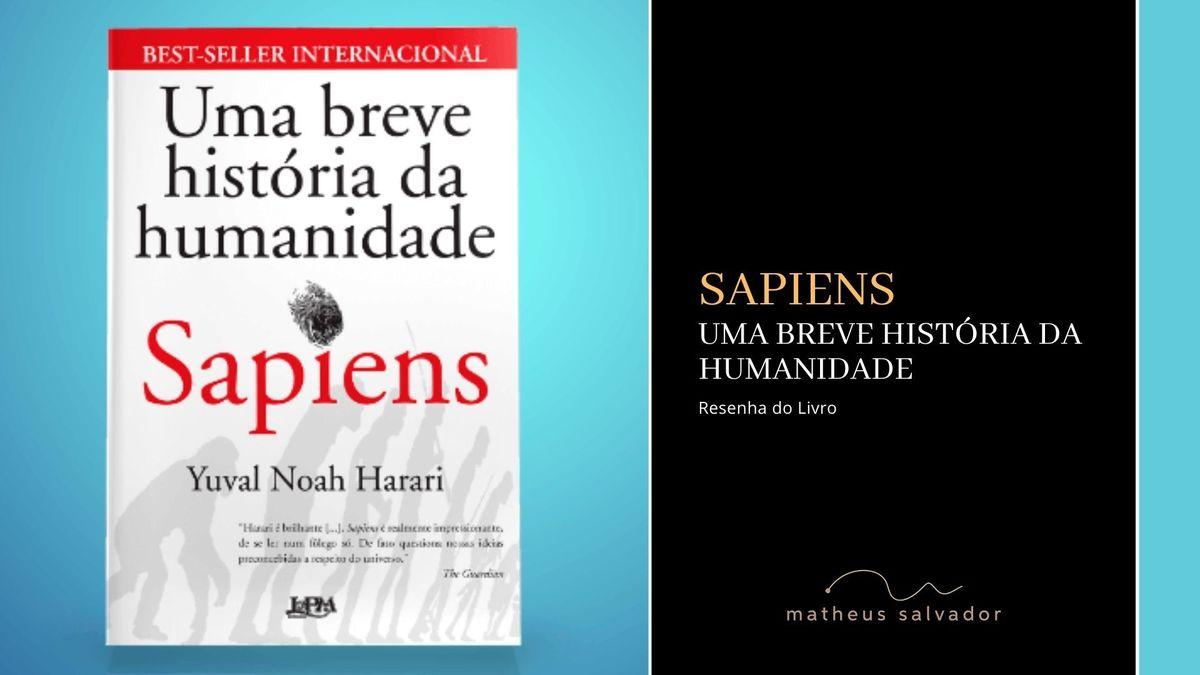Imagem capa - Sapiens - Uma breve história da Humanidade por Matheus Salvador