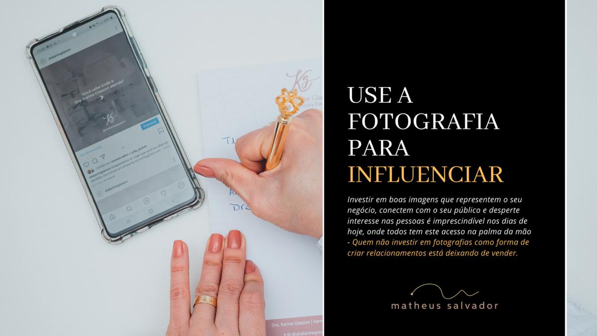 Imagem capa - Use a Fotografia para Influenciar! por Matheus Salvador
