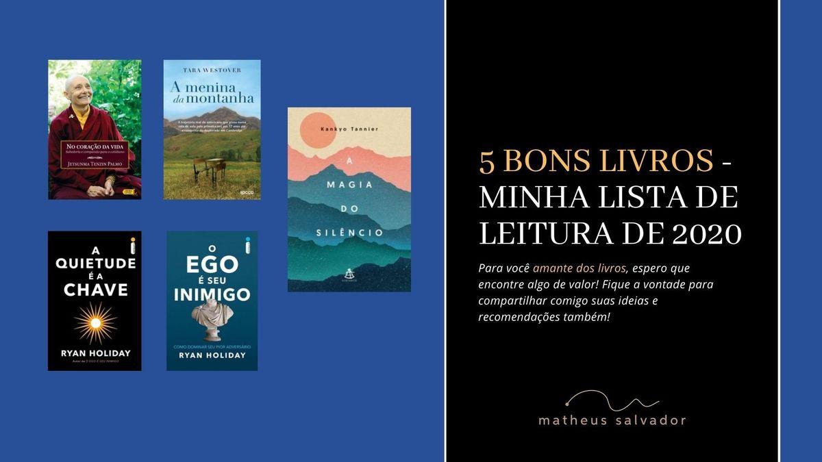 Imagem capa - 5 Bons Livros - Minha lista de Leitura de 2020 por Matheus Salvador