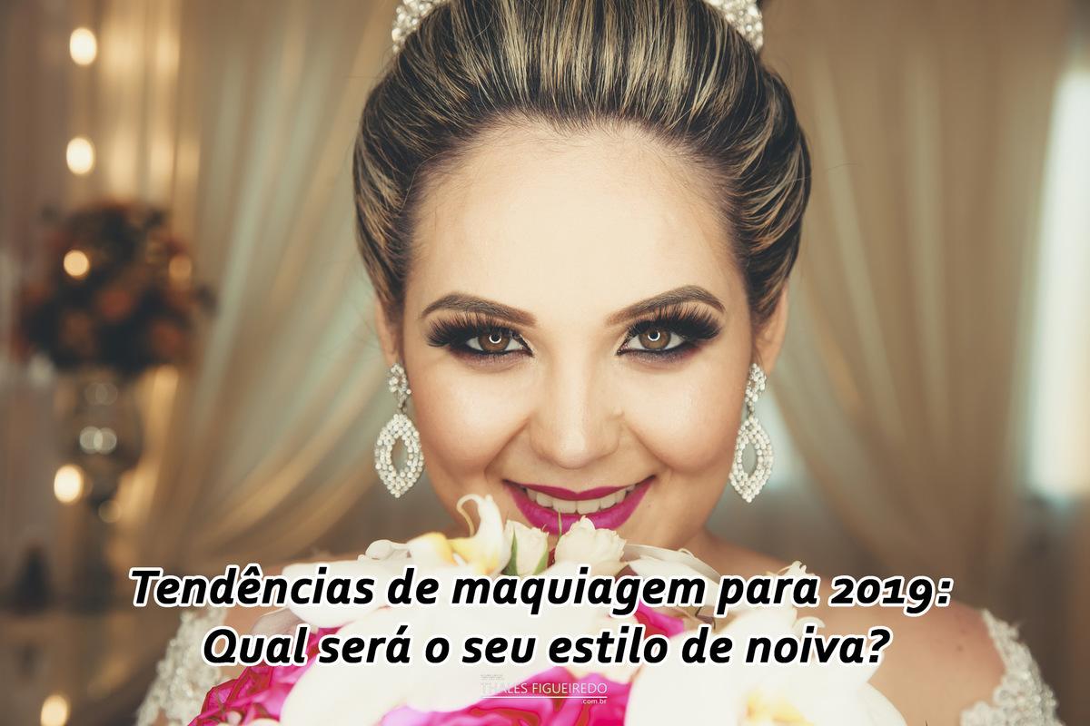 Imagem capa - Tendências de maquiagem para 2019: qual será o seu estilo de noiva? por Thales Figueiredo