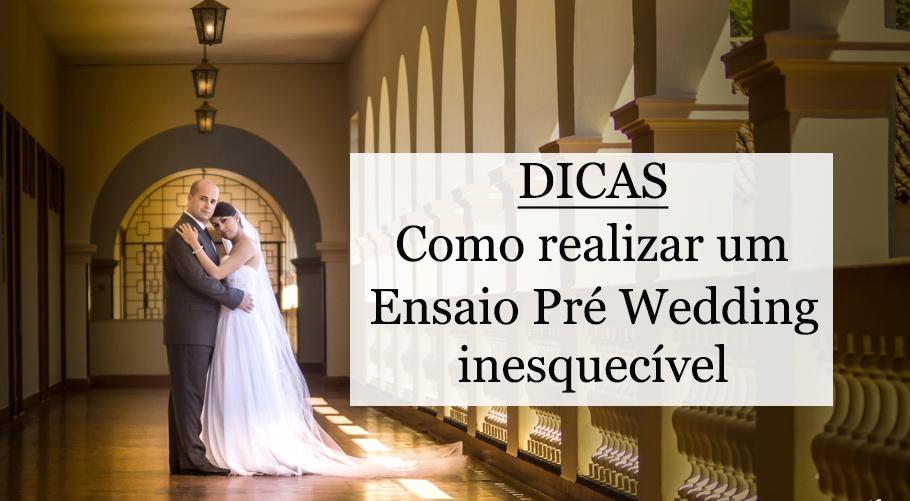 Imagem capa - Como realizar um ensaio Pré Wedding inesquecível por Camera 4 Fotografia