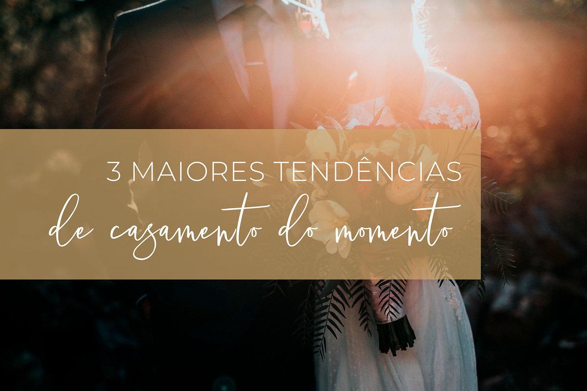 Imagem capa - 3 Maiores tendências de casamento do momento por Camera 4 Fotografia